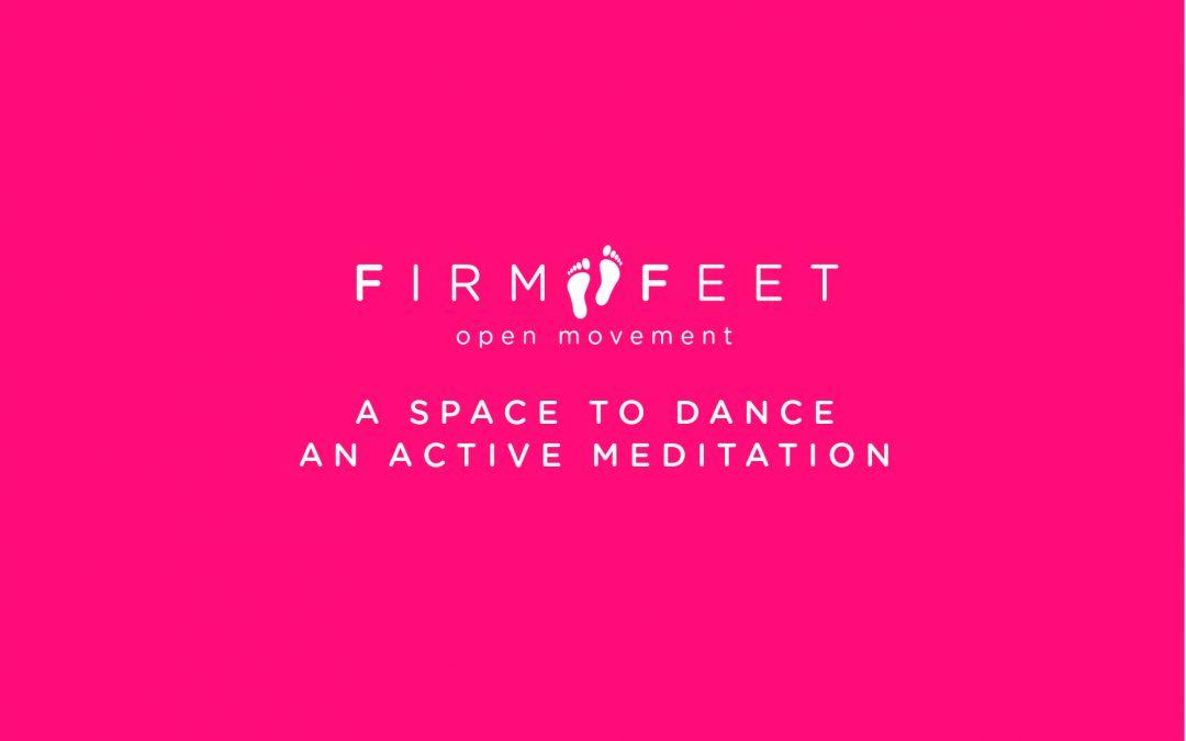 Firm Feet: Open Movement Morning Meditation